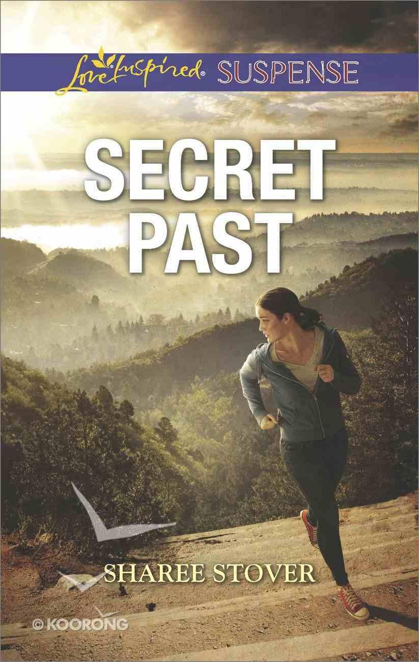Secret Past (Love Inspired Suspense Series) eBook