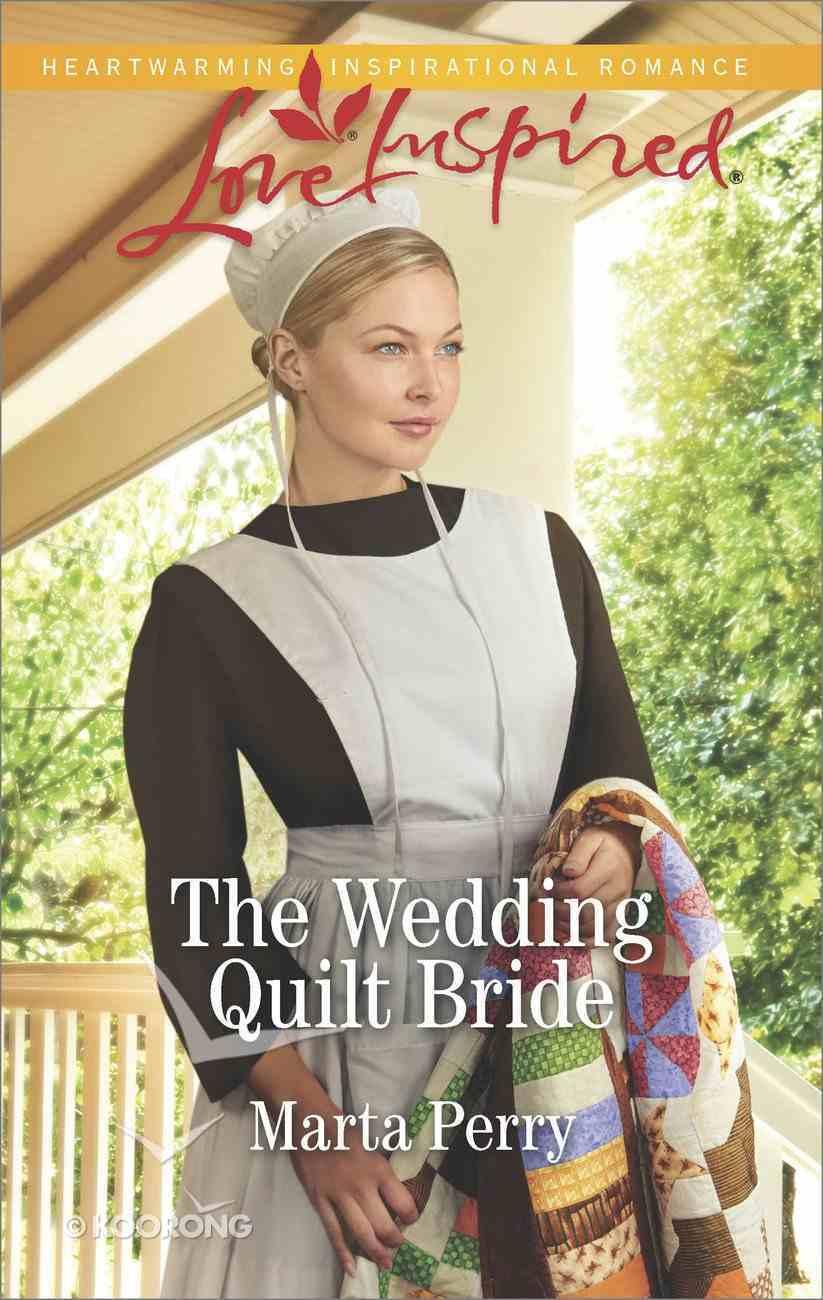 The Wedding Quilt Bride (Brides of Lost Creek) (Love Inspired Series) eBook