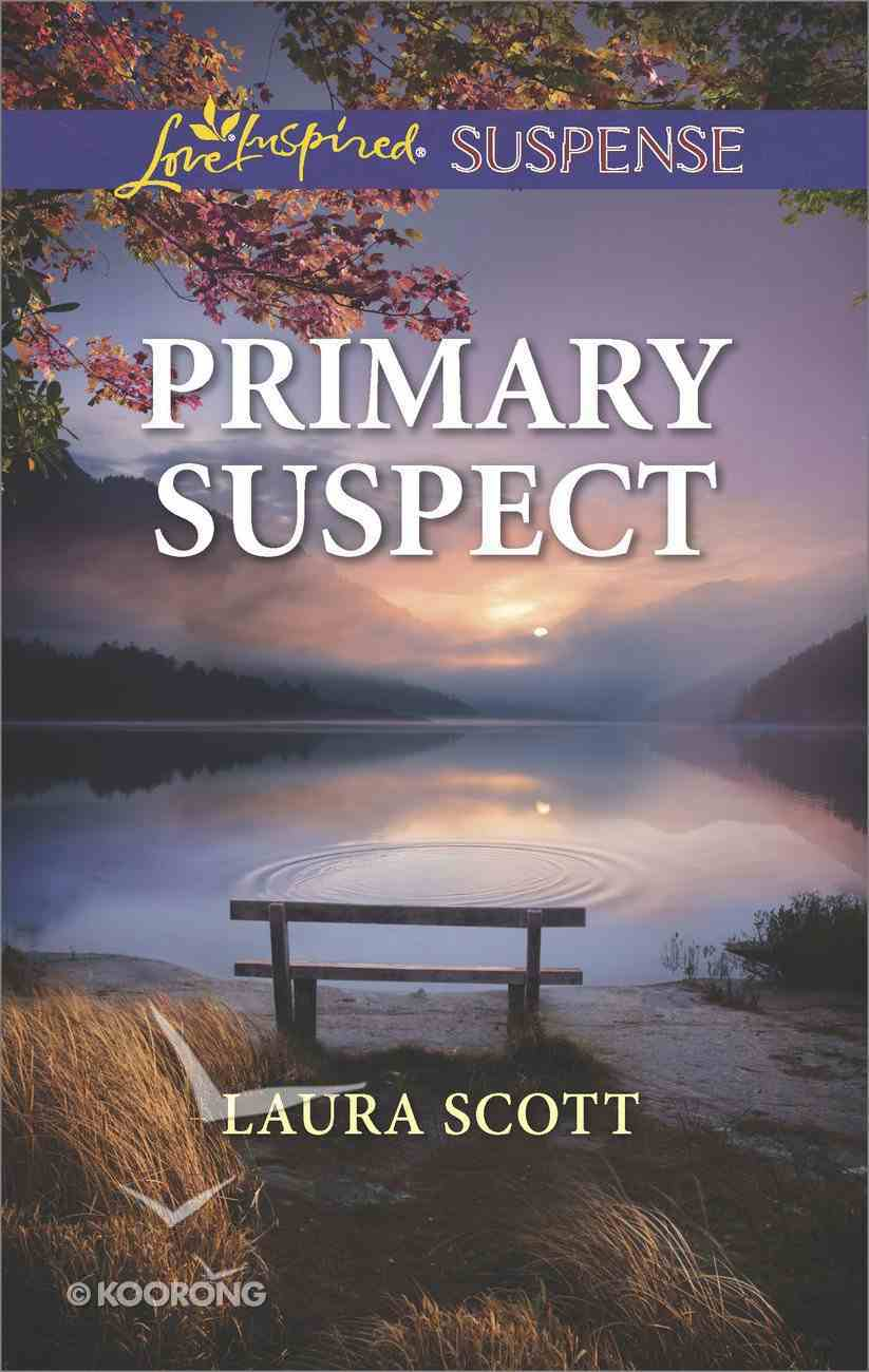 Primary Suspect (Callahan Confidential) (Love Inspired Suspense Series) eBook