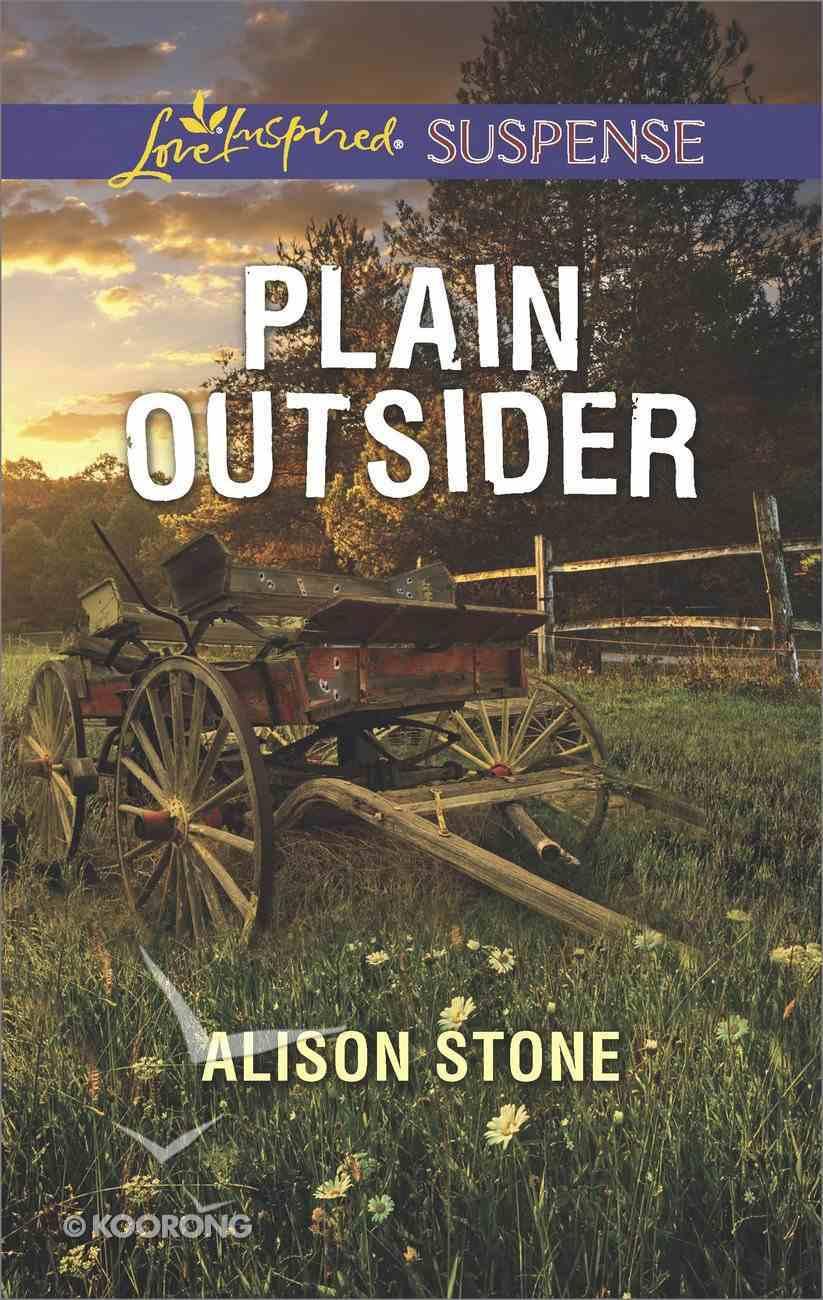 Plain Outsider (Love Inspired Suspense Series) eBook