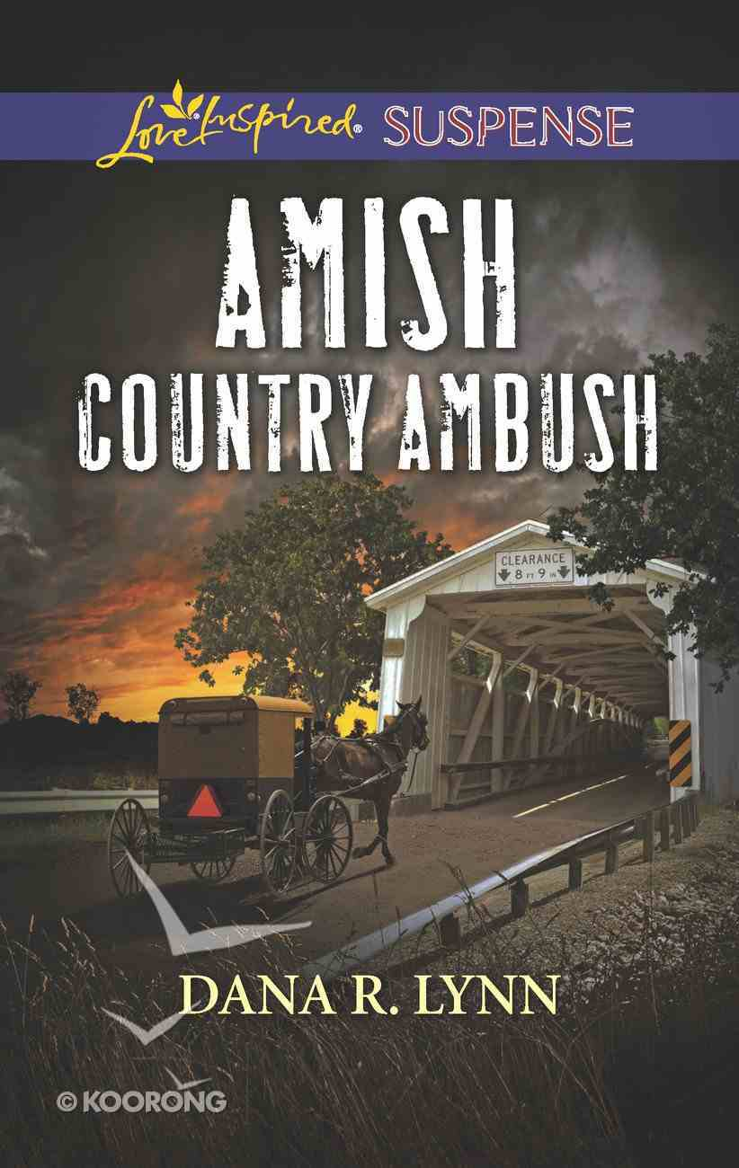 Amish Country Ambush (Amish Country Justice) (Love Inspired Suspense Series) eBook