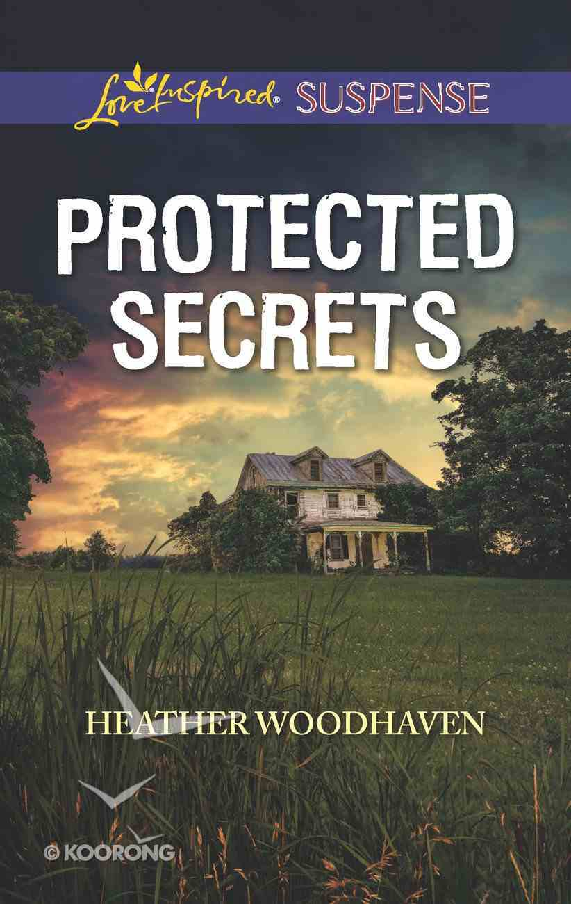 Protected Secrets (Love Inspired Suspense Series) eBook