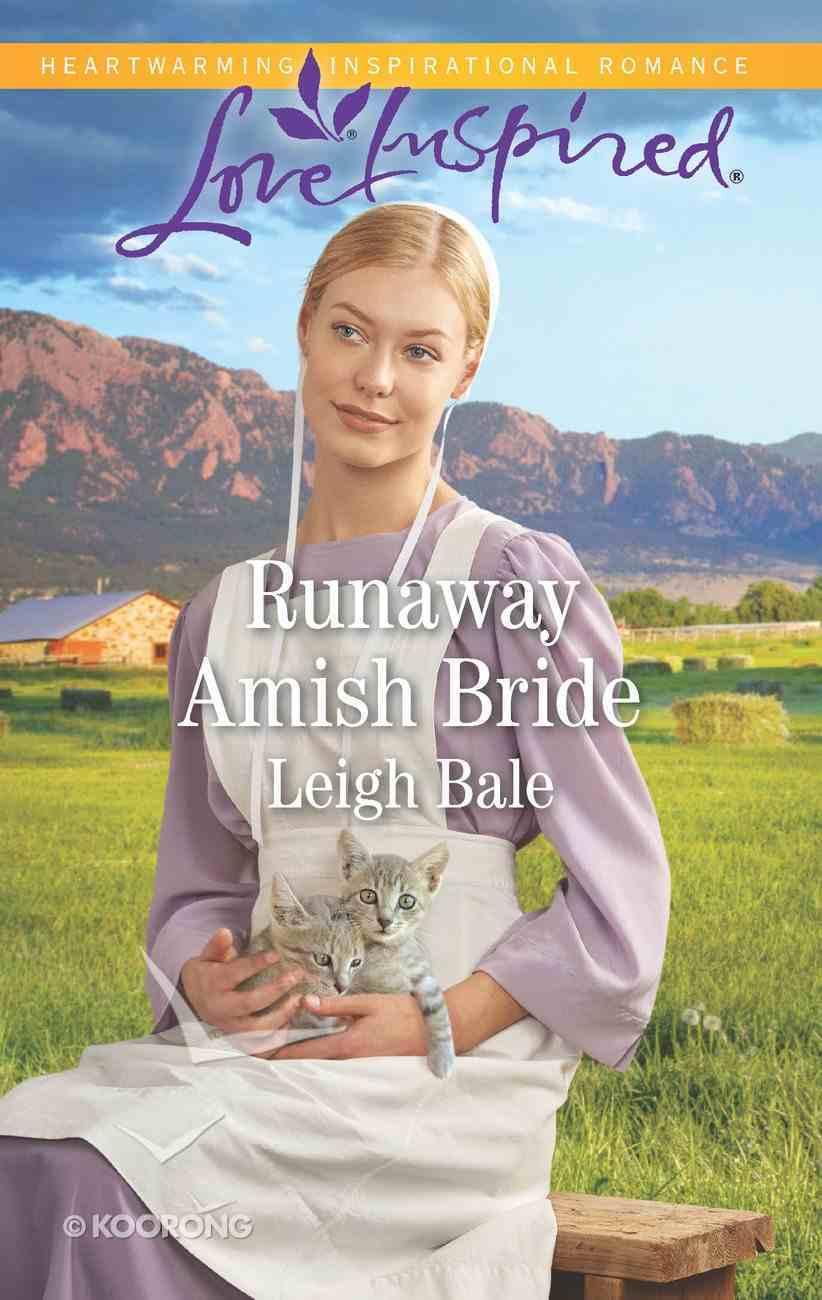Runaway Amish Bride (Colorado Amish Courtships) (Love Inspired Series) eBook