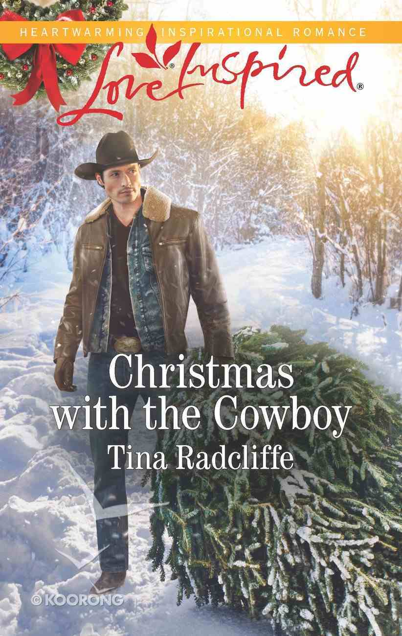 Christmas With the Cowboy (Big Heart Ranch) (Love Inspired Series) eBook