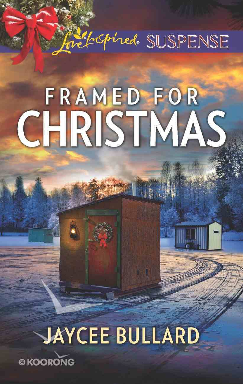 Framed For Christmas (Love Inspired Suspense Series) eBook