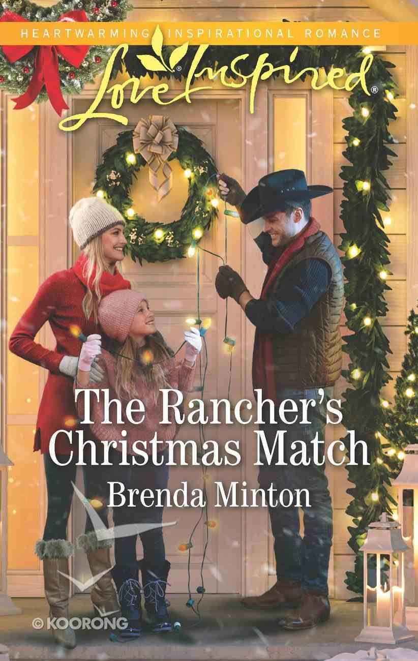 The Rancher's Christmas Match (Mercy Ranch) (Love Inspired Series) eBook