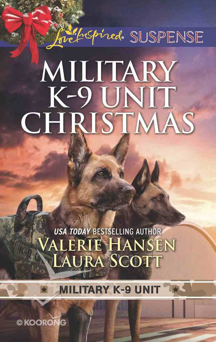 Military K-9 Unit Christmas: Christmas Escape/Yuletide Target (Love Inspired Suspense 2 Books In 1 Series) eBook