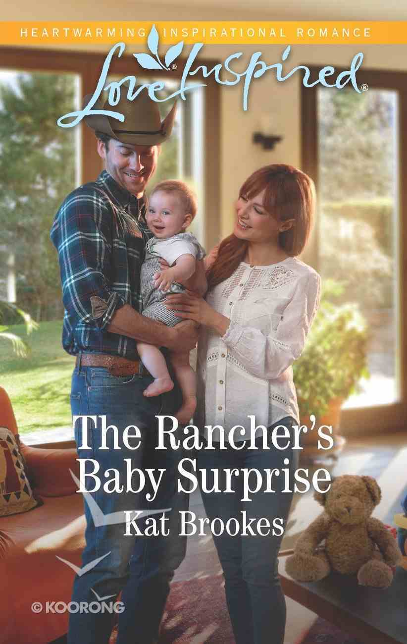 The Rancher's Baby Surprise (Bent Creek Blessings) (Love Inspired Series) eBook
