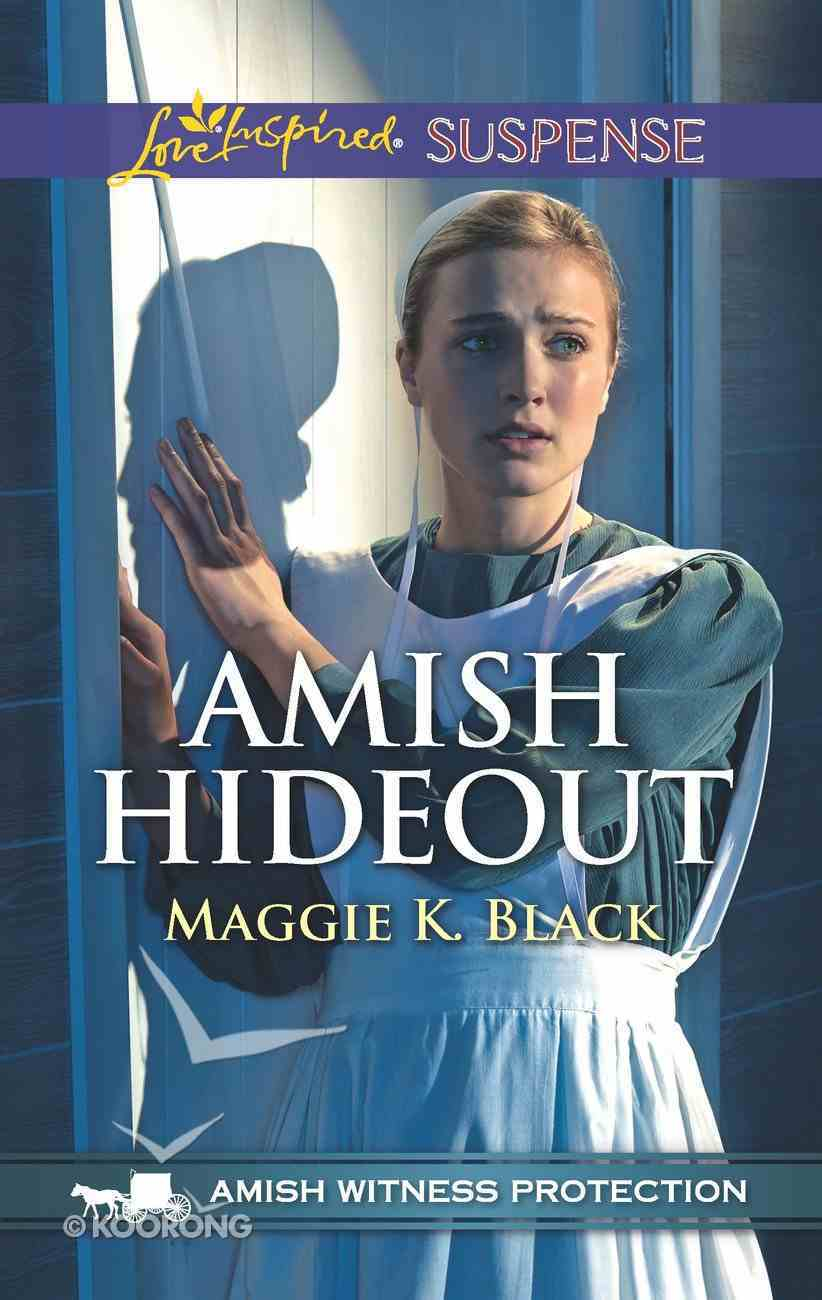 Amish Hideout (Amish Witness Protection) (Love Inspired Suspense Series) eBook