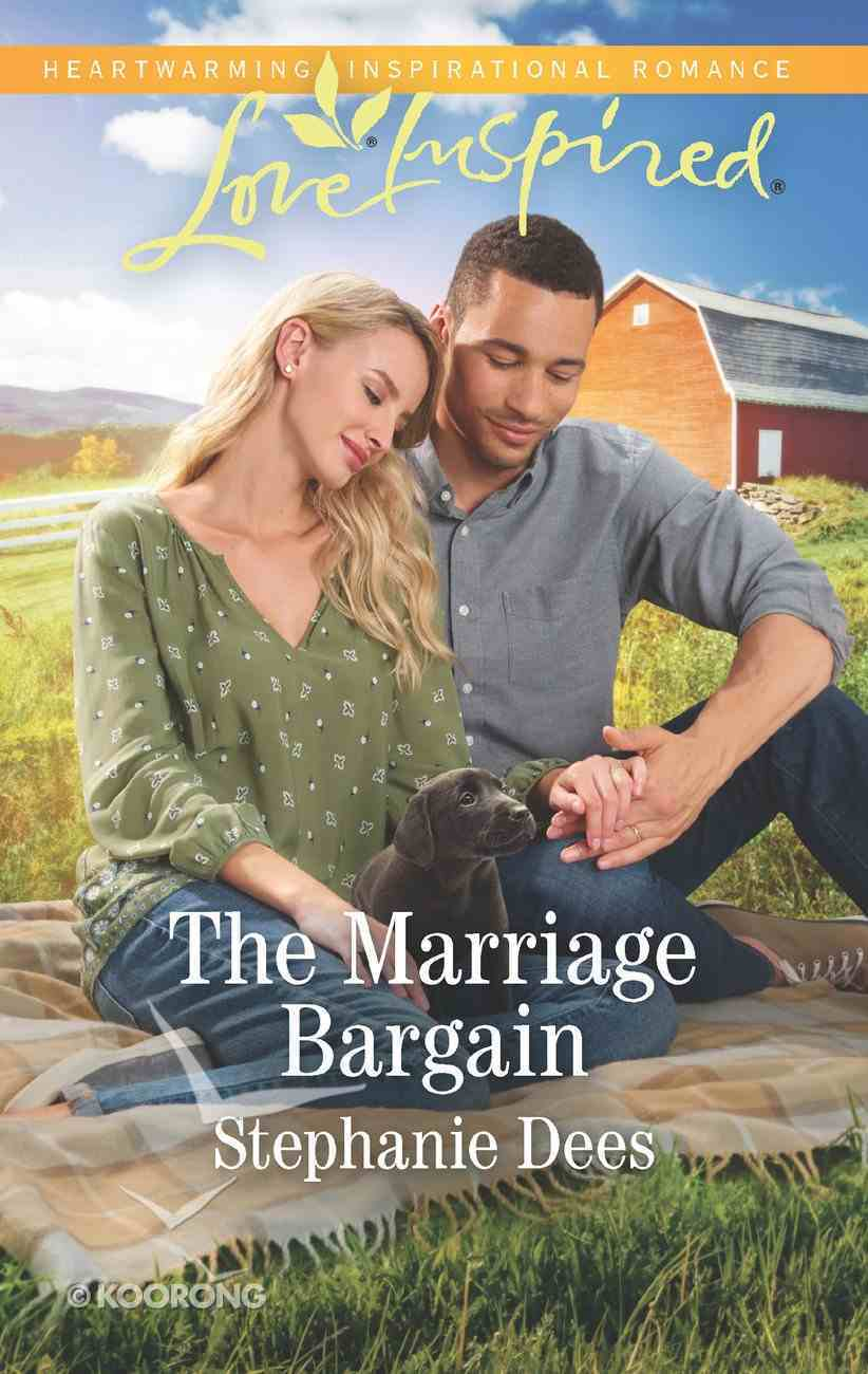 The Marriage Bargain (Family Blessings) (Love Inspired Series) eBook