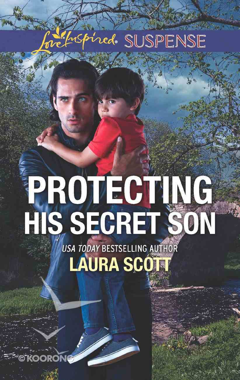 Protecting His Secret Son (Love Inspired Suspense Series) eBook