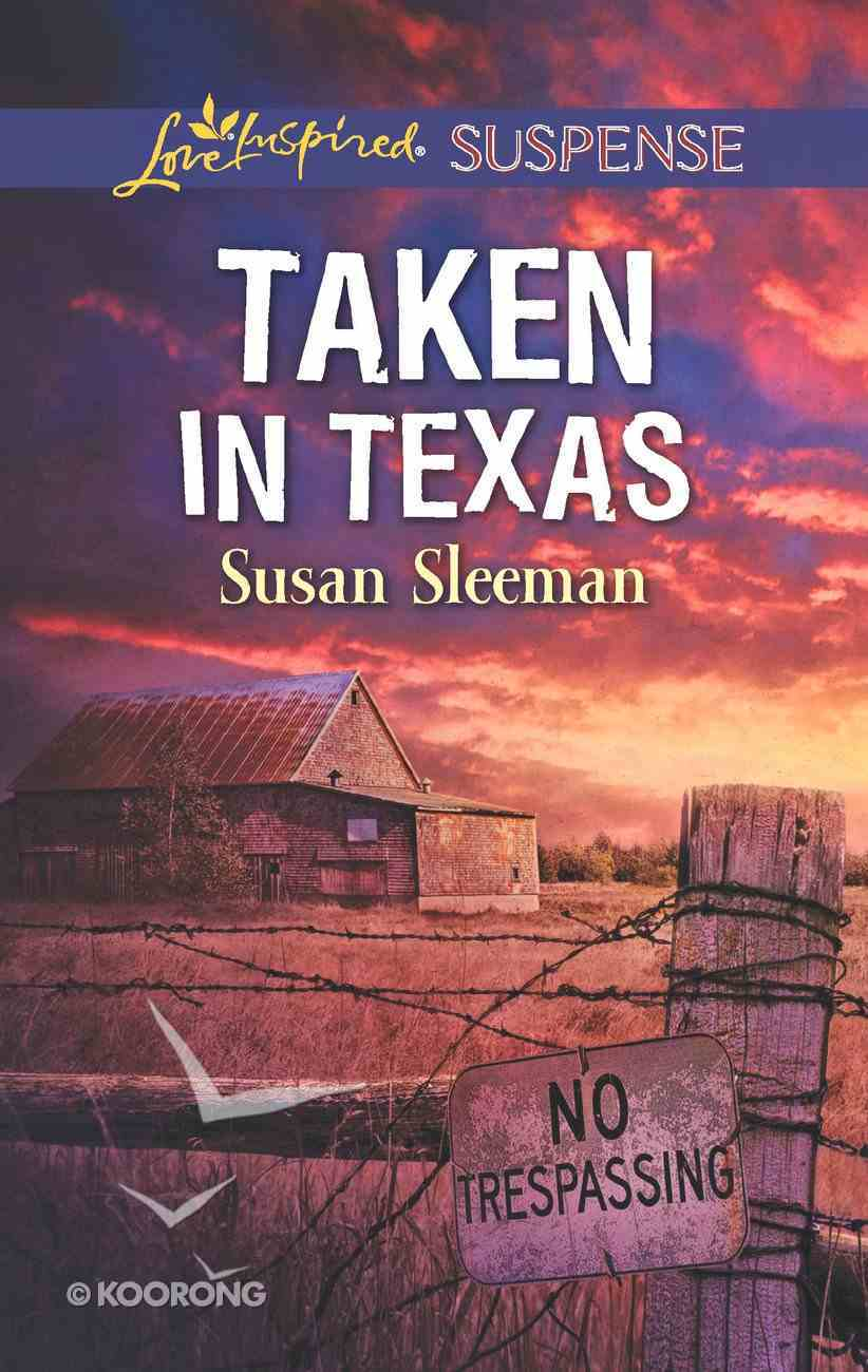 Taken in Texas (Mckade Law #04) (Love Inspired Suspense Series) eBook