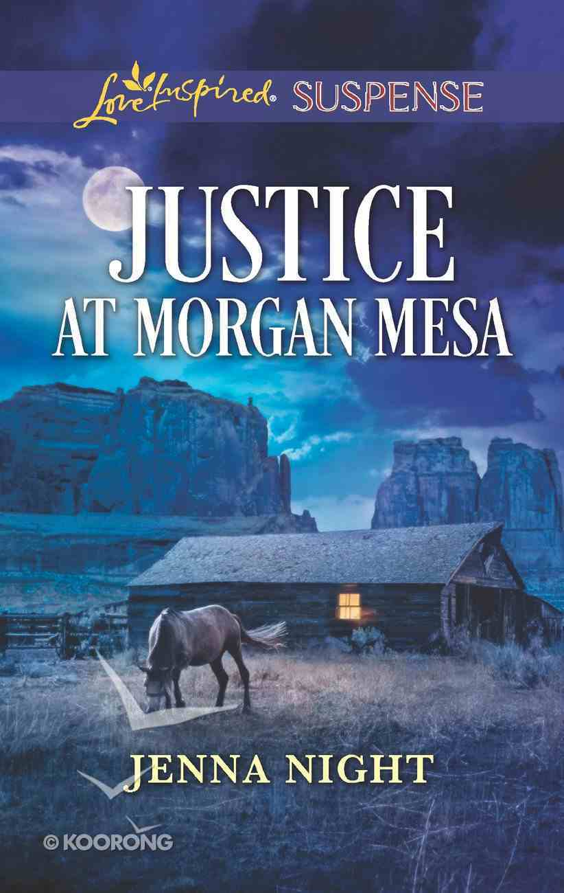 Justice At Morgan Mesa (Love Inspired Suspense Series) eBook