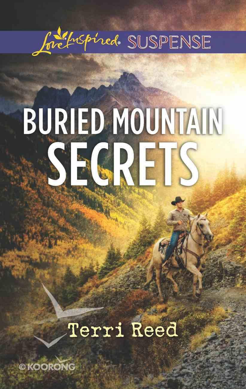 Buried Mountain Secrets (Love Inspired Suspense Series) eBook