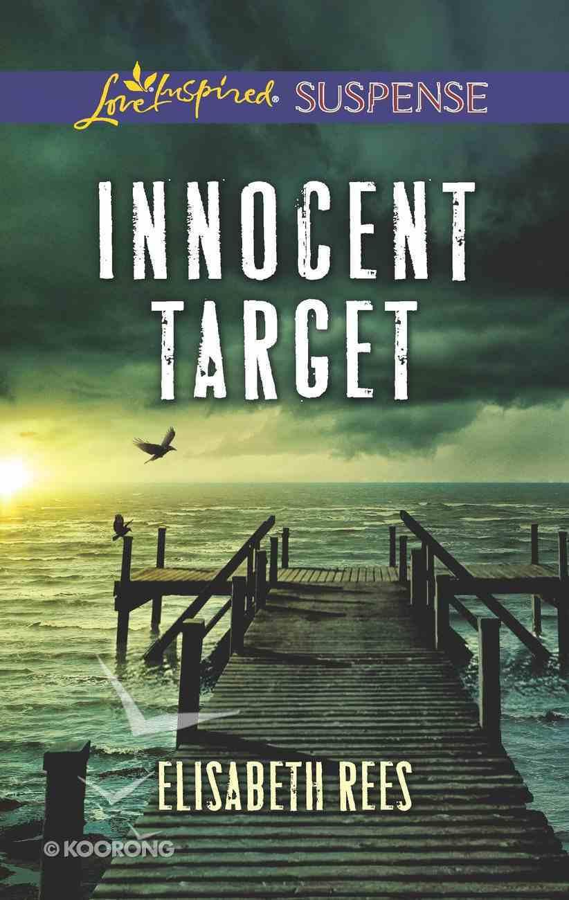 Innocent Target (Love Inspired Suspense Series) eBook