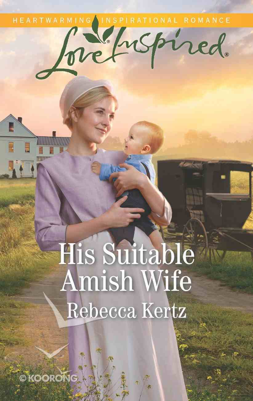 His Suitable Amish Wife (Women of Lancaster County) (Love Inspired Series) eBook
