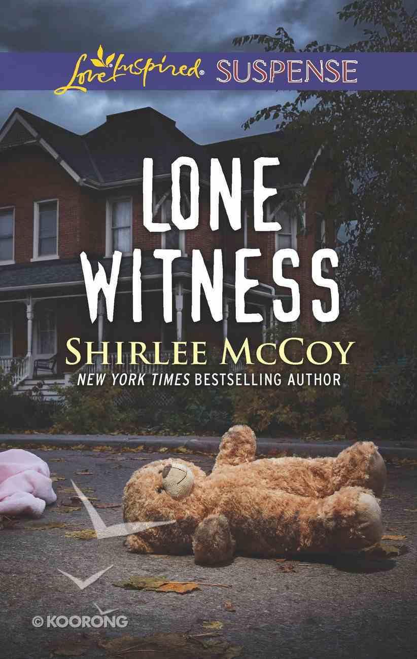 Lone Witness (Fbi: Special Crimes Unit) (Love Inspired Suspense Series) eBook