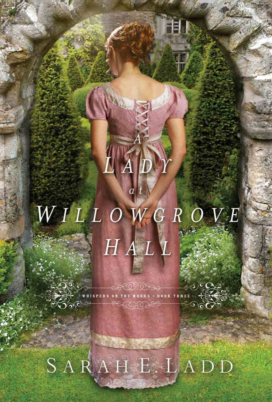 A Lady At Willowgrove Hall (Unabridged, 3 CDS) (#03 in Whispers On The Moors Audio Series) CD