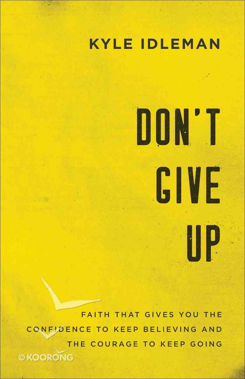 Don't Give Up eBook