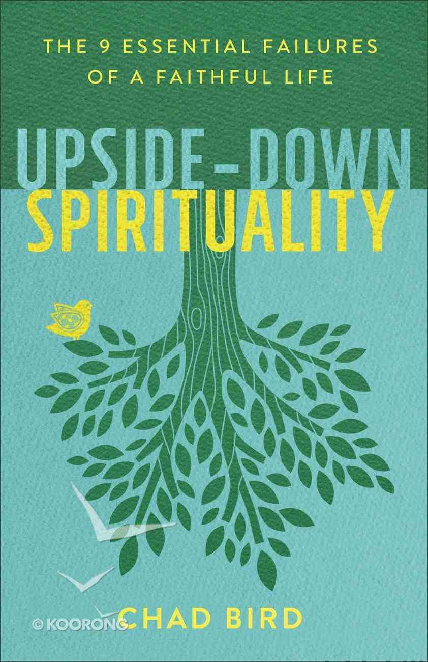 Upside-Down Spirituality eBook