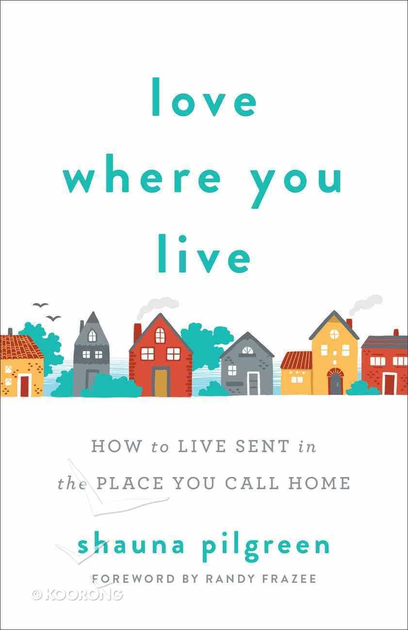 Love Where You Live eBook