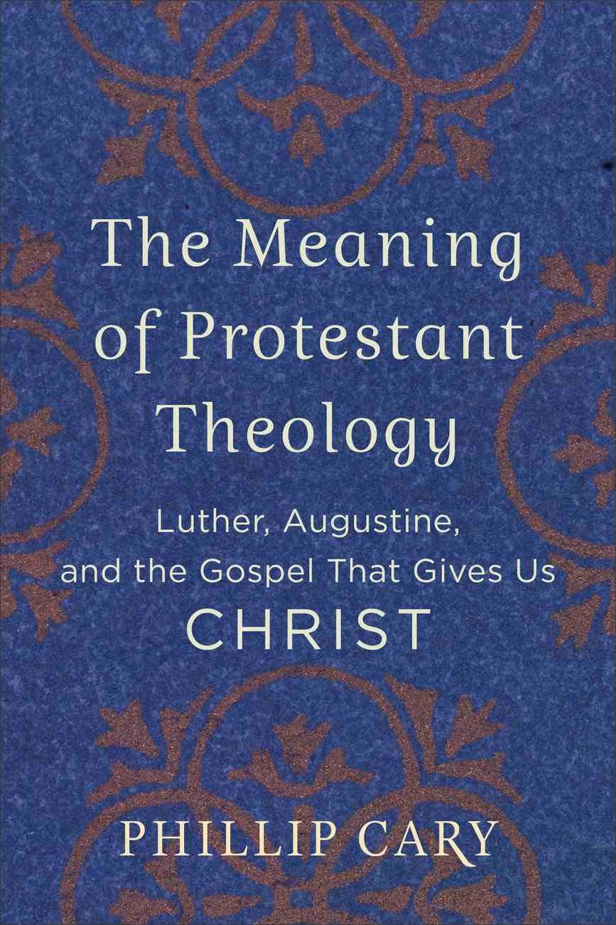 The Meaning of Protestant Theology eBook