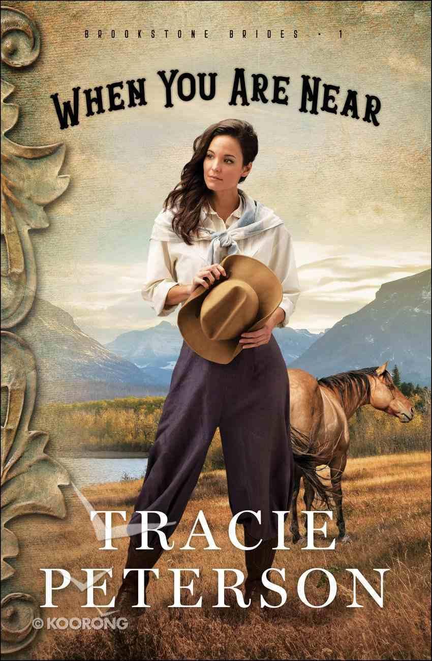 When You Are Near (#01 in Brookstone Brides Series) eBook