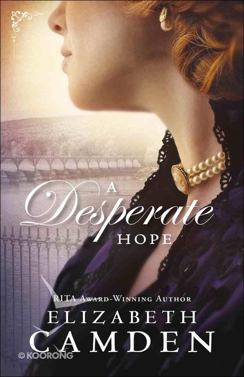 A Desperate Hope (An Empire State Novel Series) eBook