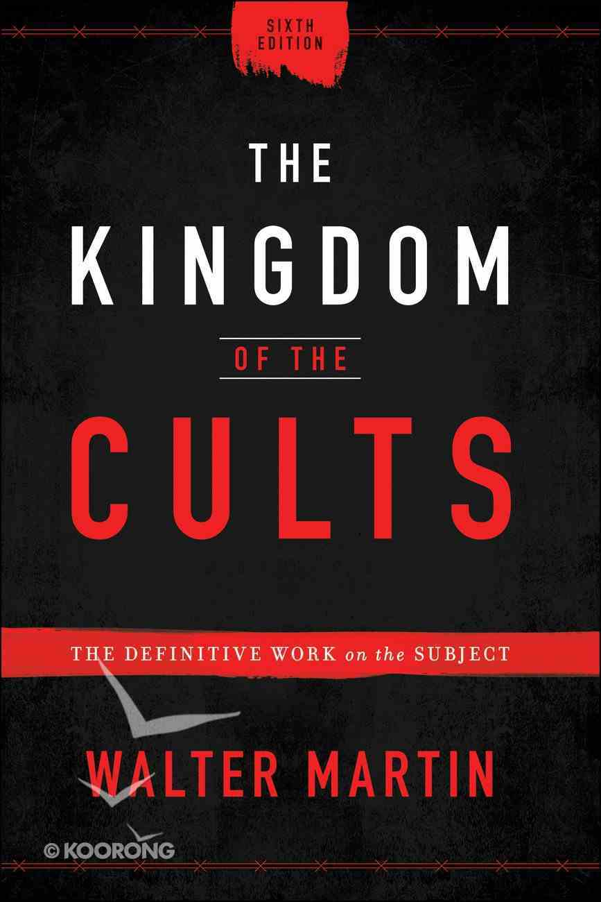 The Kingdom of the Cults eBook