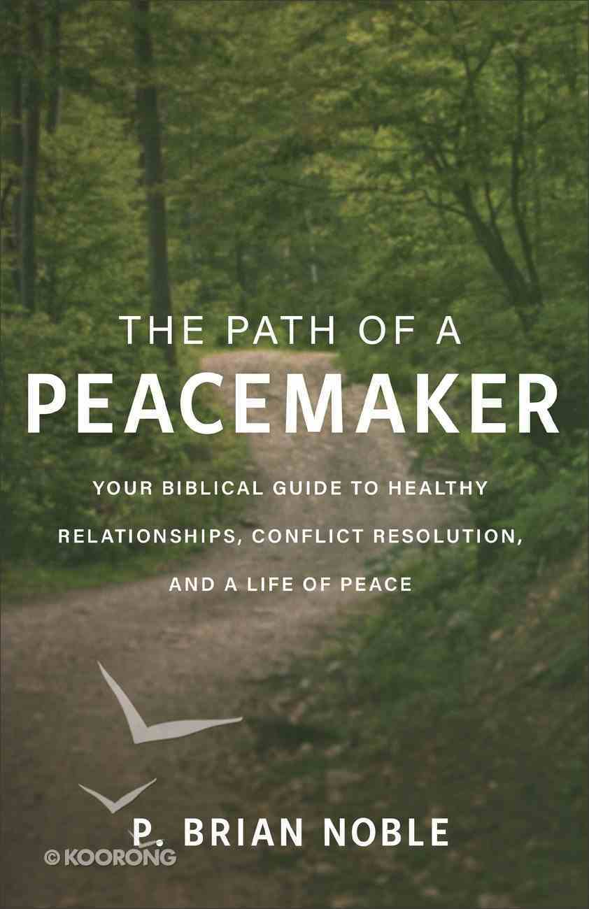 The Path of a Peacemaker eBook