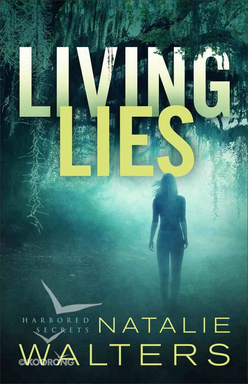 Living Lies (Harbored Secrets Book #1) (#01 in Harbored Secrets Series) eBook