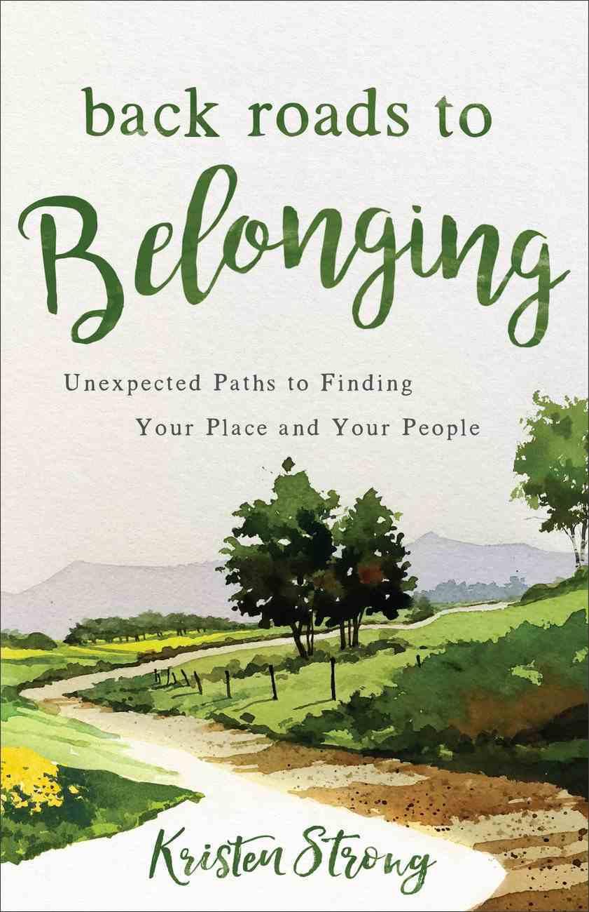Back Roads to Belonging eBook