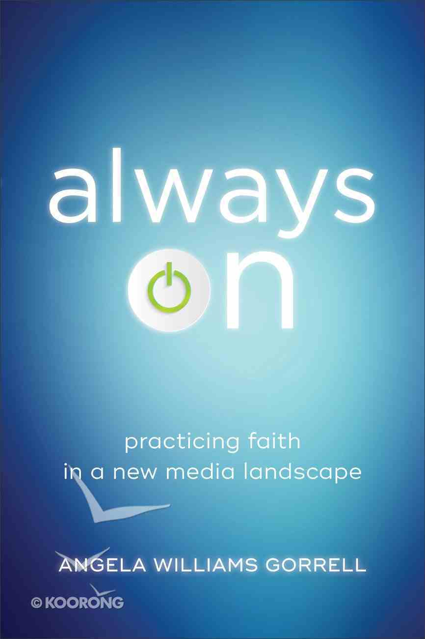 Always on (Theology For The Life Of The World) eBook