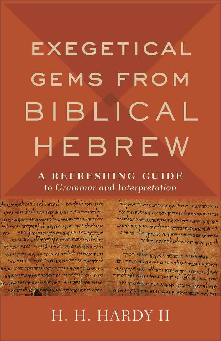 Exegetical Gems From Biblical Hebrew eBook