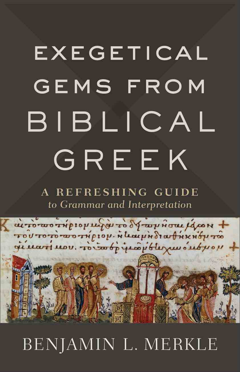 Exegetical Gems From Biblical Greek eBook