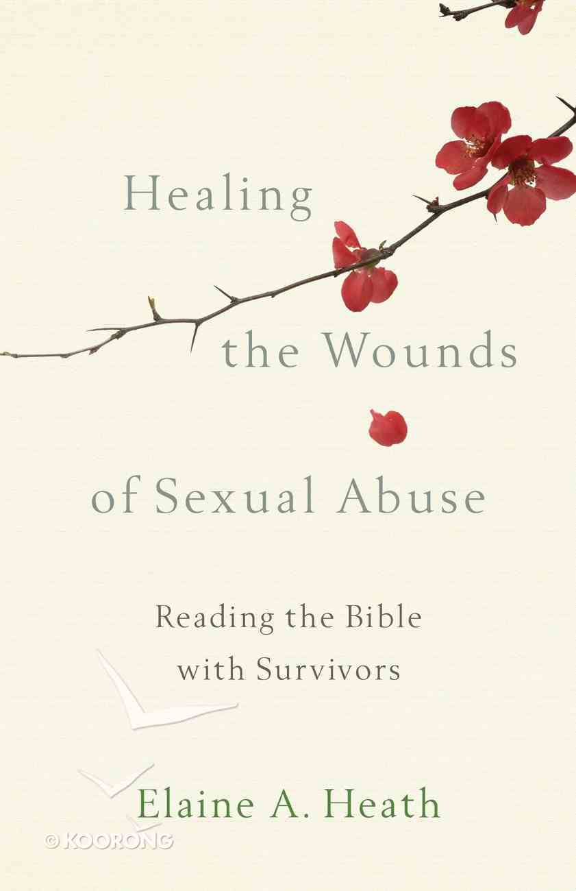 Healing the Wounds of Sexual Abuse eBook