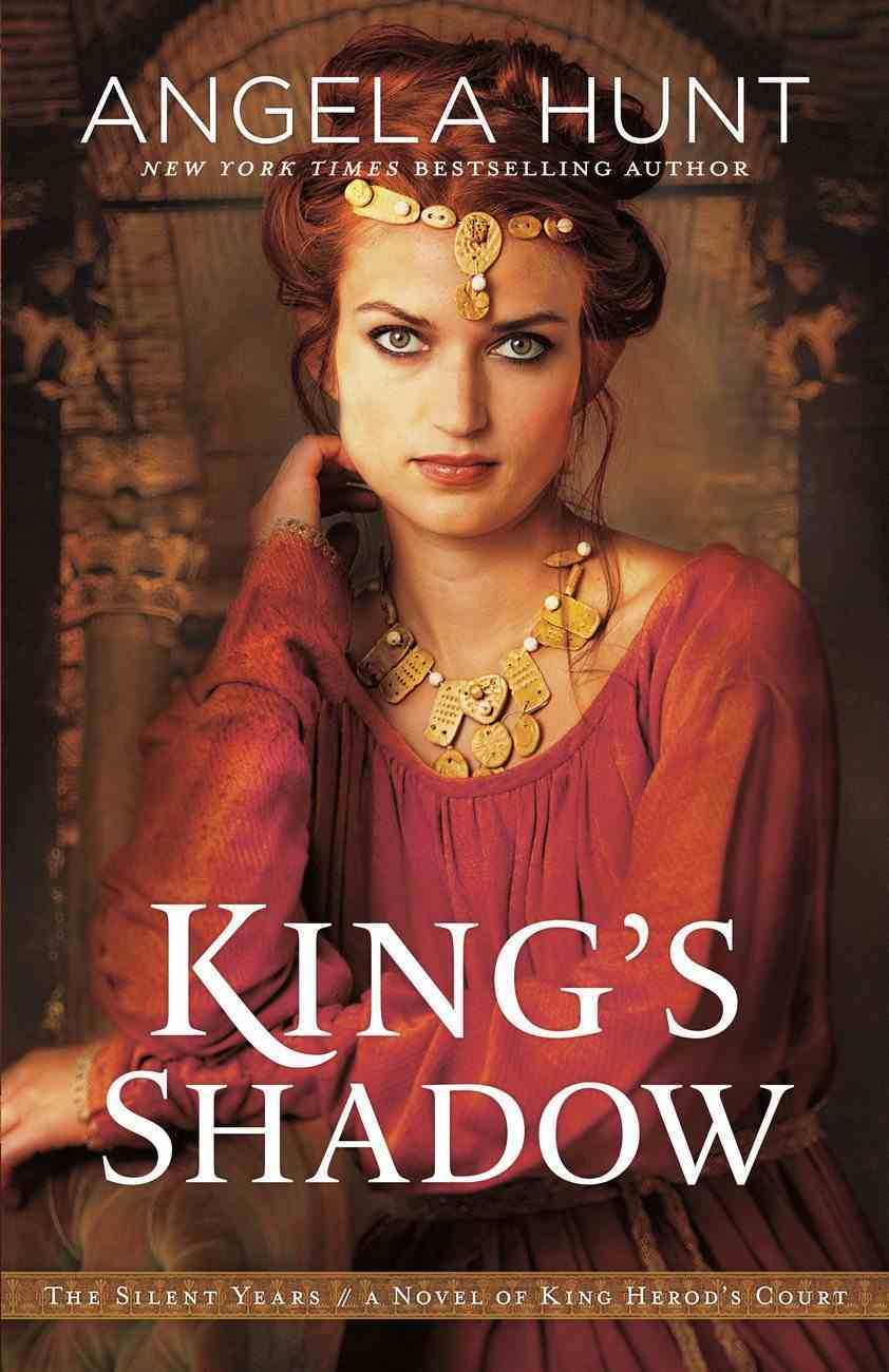 King's Shadow (The Silent Years Book #4) (#04 in The Silent Years Series) eBook