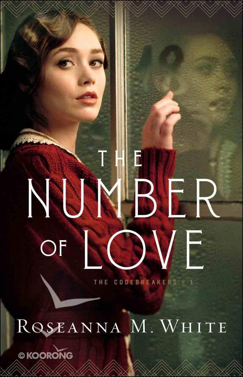The Number of Love  (The Codebreakers Book #1) (#01 in The Codebreakers Series) eBook