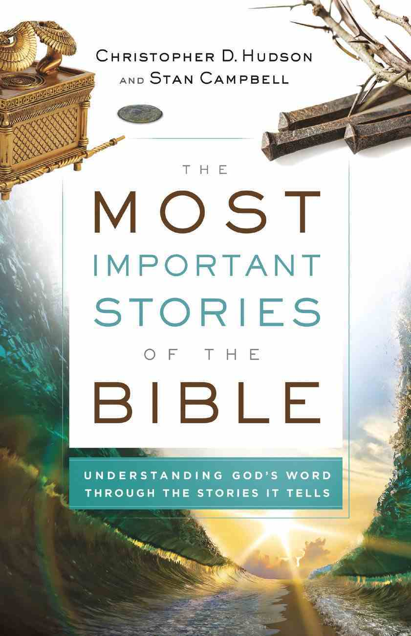 The Most Important Stories of the Bible eBook