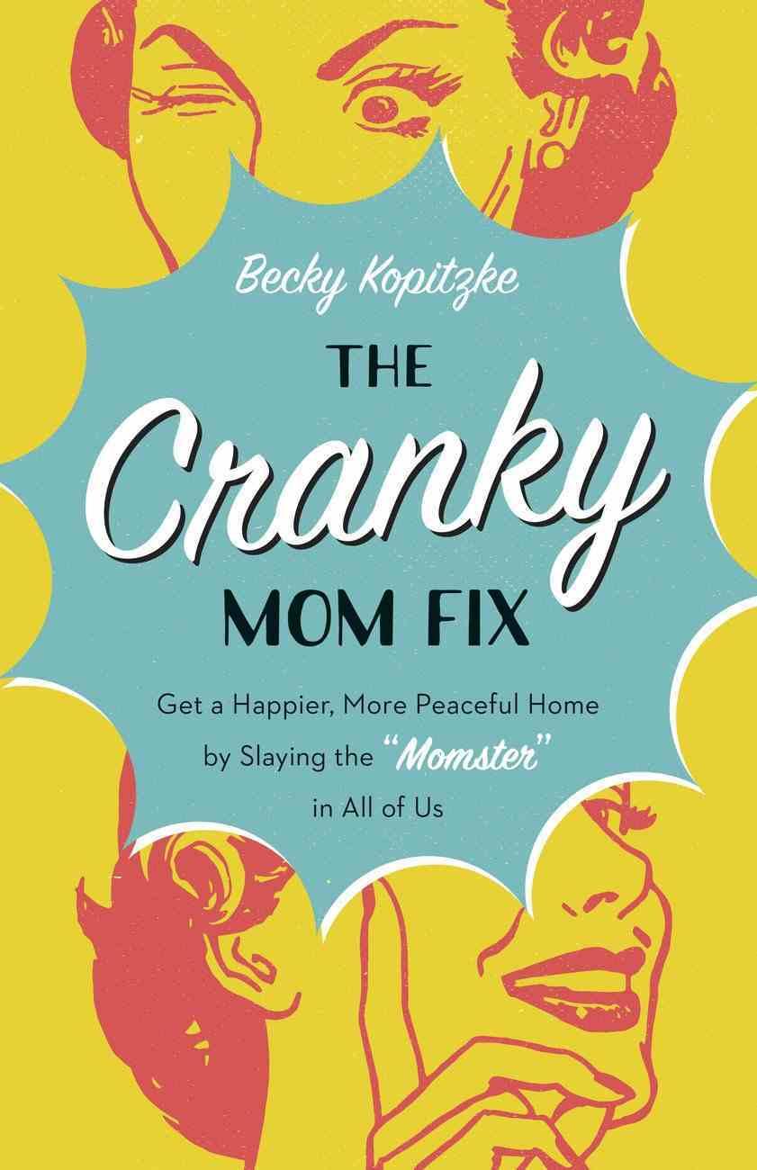 The Cranky Mom Fix eBook