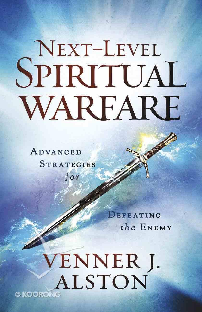 Next-Level Spiritual Warfare eBook
