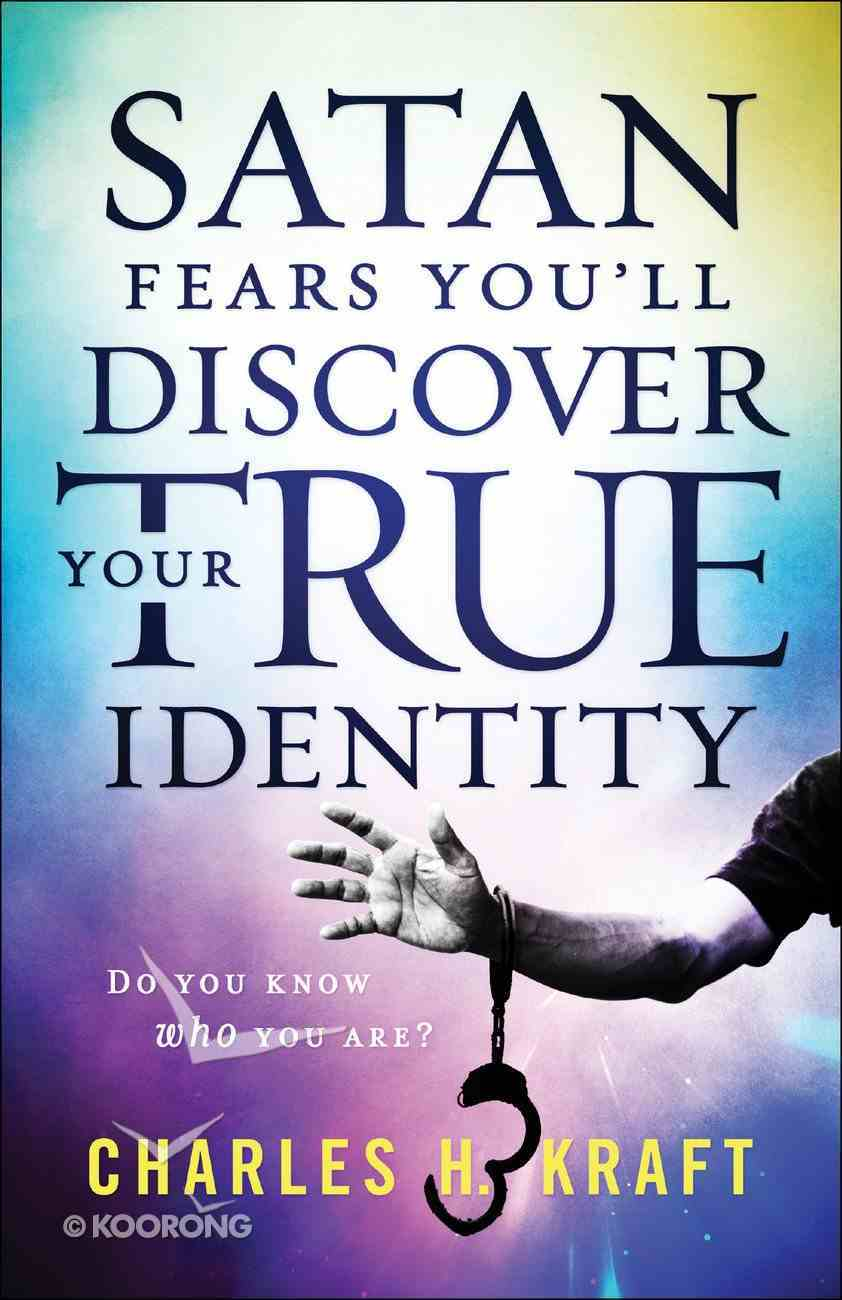 Satan Fears You'll Discover Your True Identity eBook