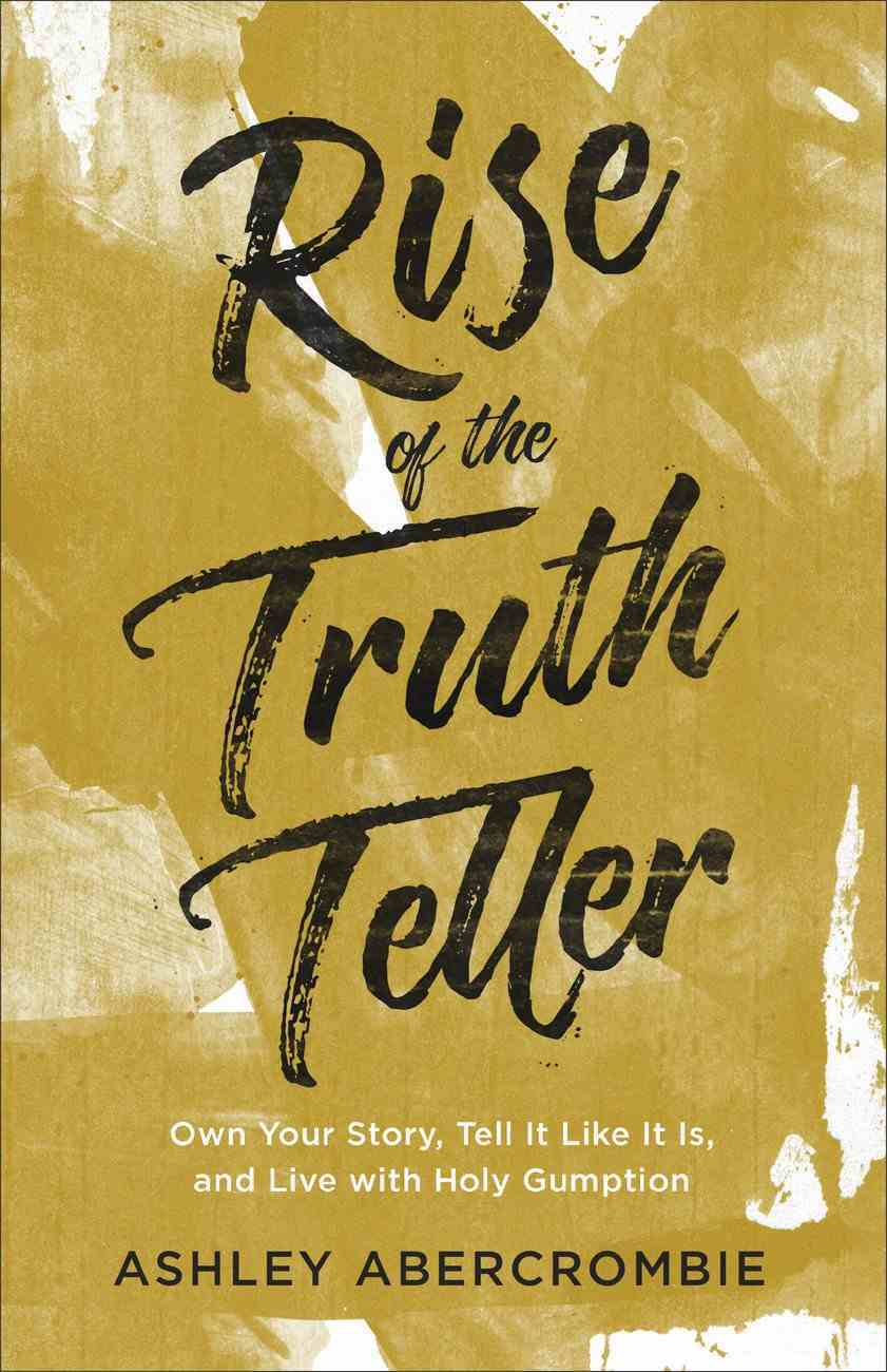Rise of the Truth Teller eBook