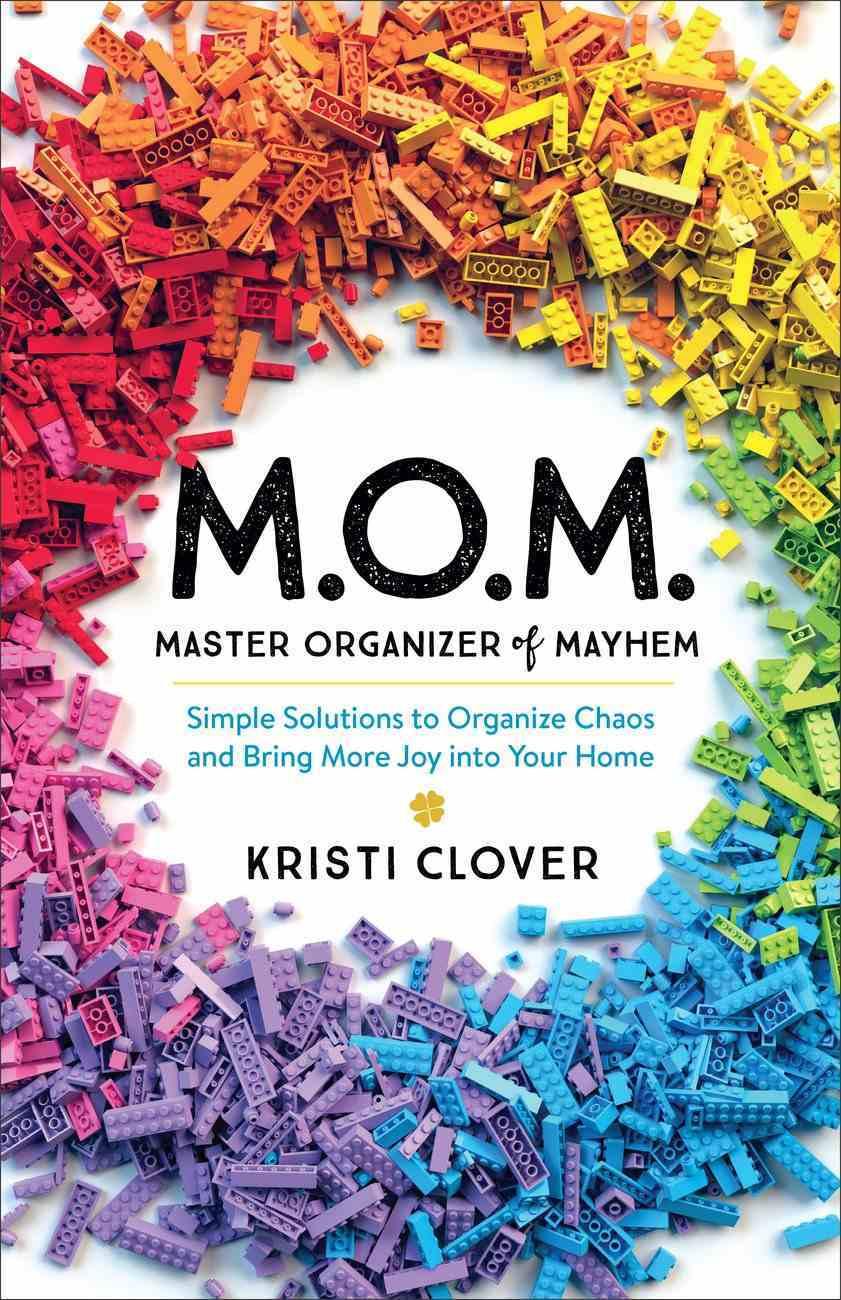 M.O.M.--Master Organizer of Mayhem eBook