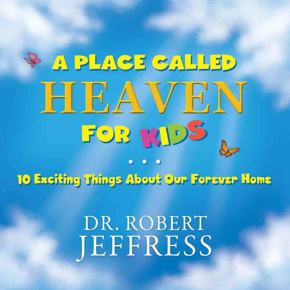 A Place Called Heaven For Kids eBook