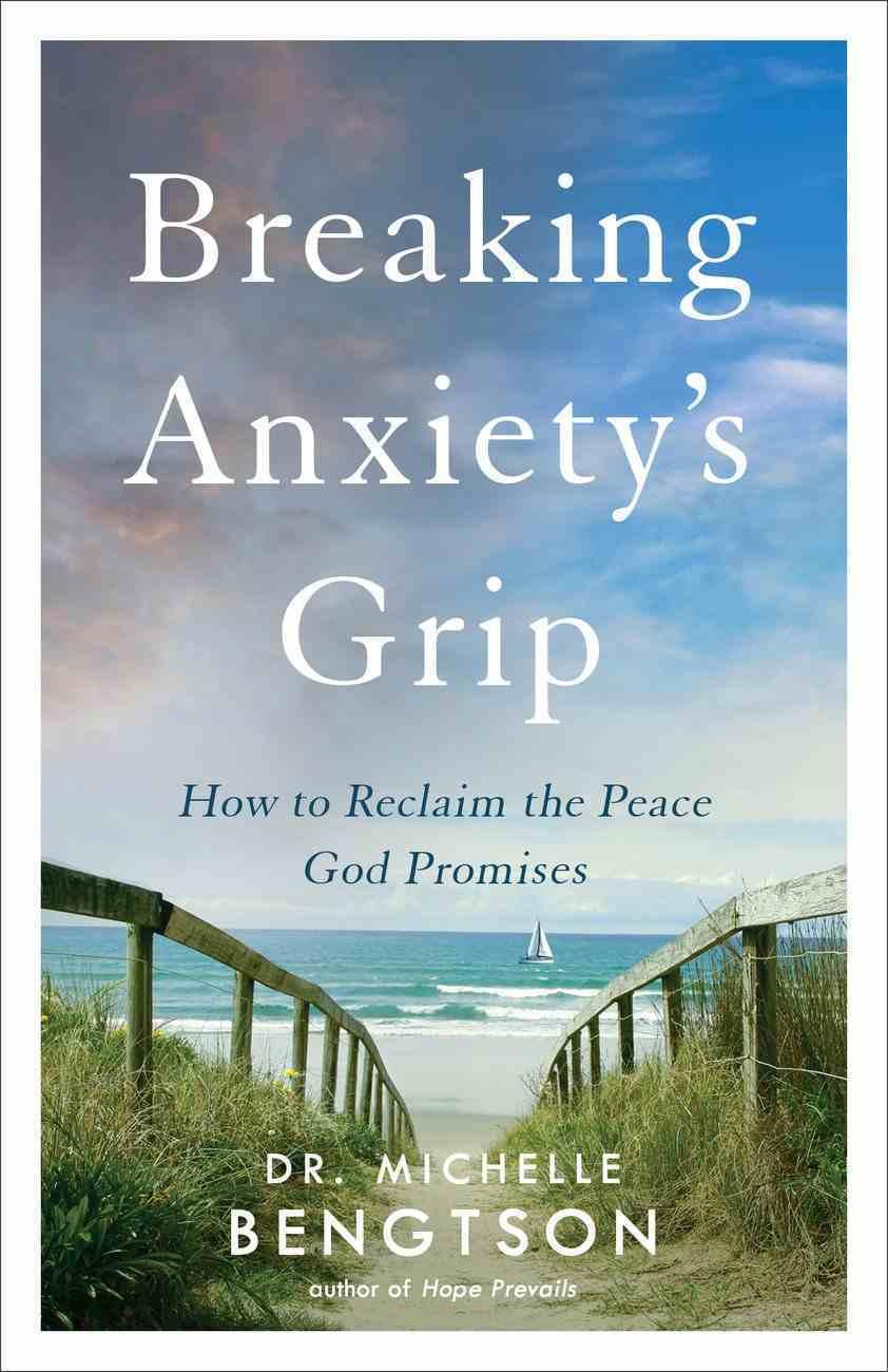 Breaking Anxiety's Grip eBook