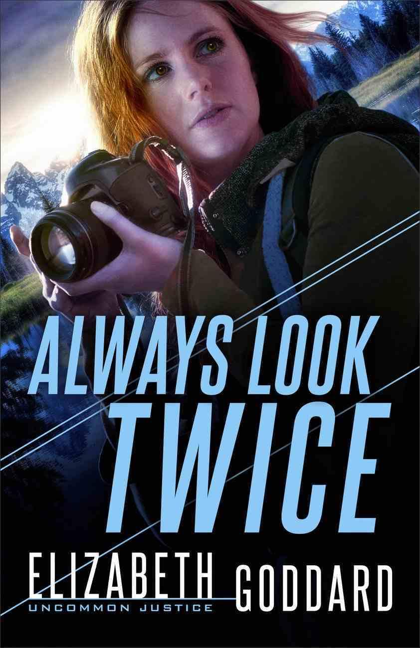 Always Look Twice (#02 in Uncommon Justice Series) eBook