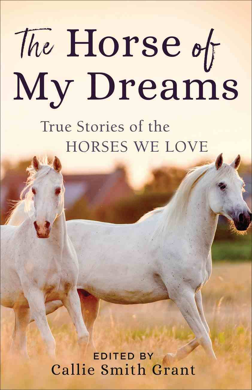 The Horse of My Dreams eBook