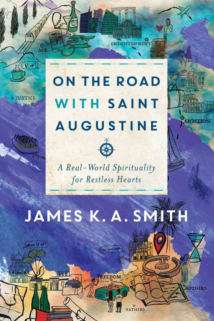 On the Road With Saint Augustine eBook