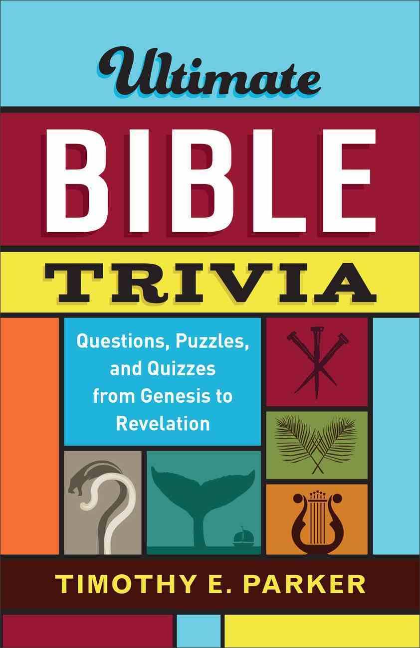 Ultimate Bible Trivia eBook